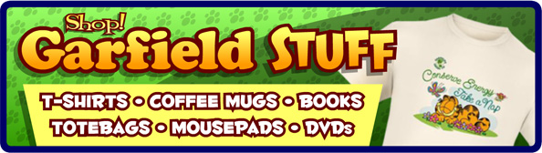 Shop for Garfield at Cafe Press!